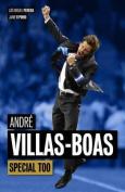 Andre Villas-Boas: Special Too