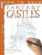 How to Draw Fantasy Castles