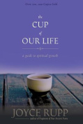 The Cup of Our Life