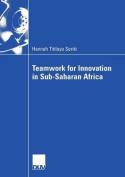 Teamwork for Innovation in Sub-Saharan Africa