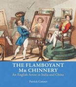 The Flamboyant Mr Chinnery