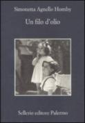 Un Filo D'Olio [ITA]