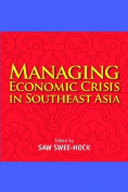 Managing Economic Crisis in Southeast Asia