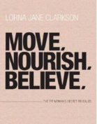 Move, Nourish, Believe