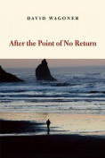 After the Point of No Return