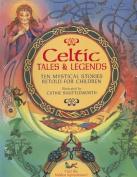 Celtic Tales & Legends