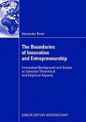 The Boundaries of Innovation and Entrepreneurship