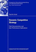 Dynamic Competitive Strategy
