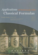 Applications of Medicinals with Classical Formulas
