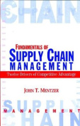 The Fundamentals of Supply Chain Management