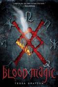 Blood Magic (Blood Journals)