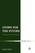 Living for the Future