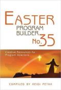 Easter Program Builder