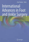 International Advances in Foot and Ankle Surgery