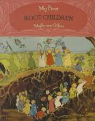 My First Root Children [Board Book]