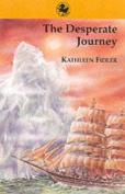 The Desperate Journey (Kelpies
