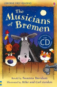 The Musicians of Bremen [Book with CD]  [Audio]