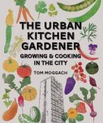 Urban Kitchen Gardener