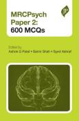 MRCPsych Paper 2: 600 MCQS