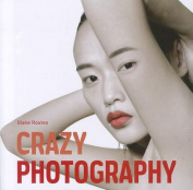 Crazy Photography