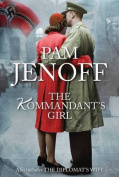 The Kommandant's Girl / The Diplomat's Wife