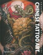 Chinese Tattoo Art [FRE]