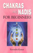 Chakras & Nadis for Beginners