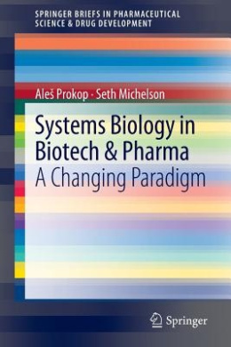 Systems Biology in Biotech and Pharma PDF Free Download