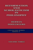 Reformation and Scholasticism in Philosophy