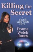Killing the Secret