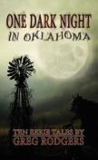 One Dark Night in Oklahoma