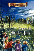 Beyond the Firefly Field