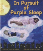 In Pursuit of Purple Sleep