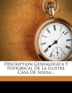 Description Genealogica y Historical de La Ilustre Casa de Sousa... [Spanish]