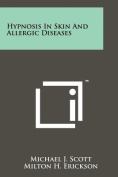Hypnosis in Skin and Allergic Diseases