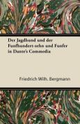 Der Jagdhund Und Der Funfhundert-Zehn Und Funfer in Dante's Commedia [GER]
