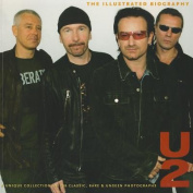 U2: The Illustrated Biography