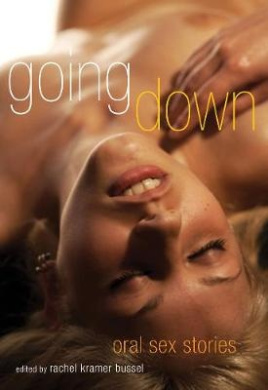 Going Down: Oral Sex Stories