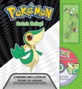 Catch Snivy! a Pokemon Look & Listen Set