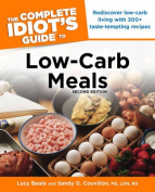 The Complete Idiot's Guide to Low-Carb Meals (Complete Idiot's Guides
