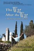 The War After the War, a Warrior's Journey Home