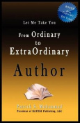 From Ordinary to Extraordinary Author