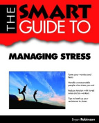 The Smart Guide to Managing Stress
