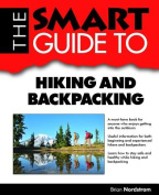 The Smart Guide to Hiking and Backpacking