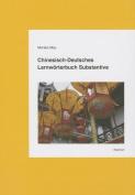 Chinesisch-Deutsches Lernworterbuch Substantive