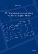 Die Christianisierung der Stadte der Provinz Scythia Minor [GER]