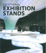 Exceptional Exhibition Stands