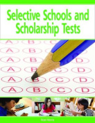 Selective Schools and Scholarship Tests