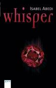 Whisper [GER]