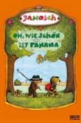Oh, Wie Schon Ist Panama [GER]